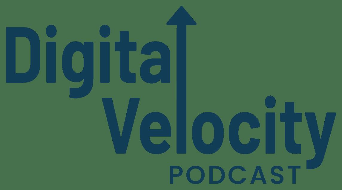 Digital Velocity Podcast